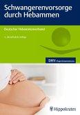 Schwangerenvorsorge durch Hebammen (eBook, ePUB)
