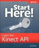 Start Here! Learn the Kinect API (eBook, ePUB)