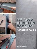 Felt and Torch on Roofing (eBook, ePUB)