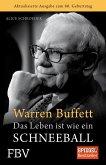 Warren Buffett - Das Leben ist wie ein Schneeball (eBook, ePUB)