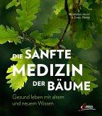 Die sanfte Medizin der Bäume (eBook, ePUB)
