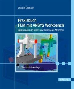 Praxisbuch FEM mit ANSYS Workbench (eBook, PDF)