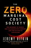The Zero Marginal Cost Society (eBook, ePUB)
