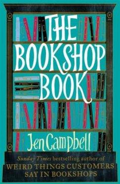 The Bookshop Book - Campbell, Jen