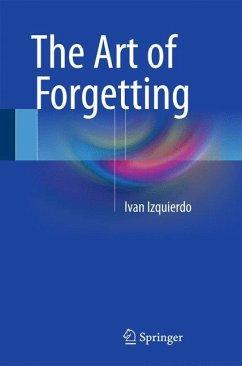 The Art of Forgetting - Izquierdo, Ivan