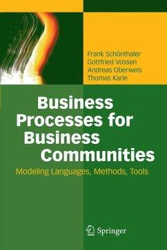 Business Processes for Business Communities - Schönthaler, Frank; Vossen, Gottfried; Oberweis, Andreas; Karle, Thomas