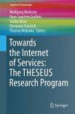 Towards the Internet of Services: The THESEUS Program
