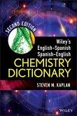 Wiley's English-Spanish, Spanish-English Chemistry Dictionary (eBook, PDF)