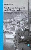 Wieder mit Sehnsucht nach Monte Carlo (eBook, ePUB)