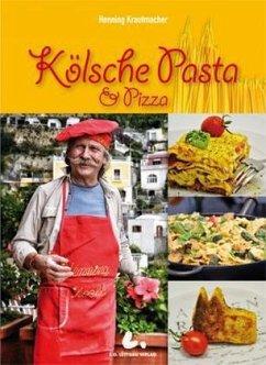 Kölsche Pasta & Pizza - Krautmacher, Henning