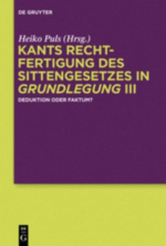 Kants Rechtfertigung des Sittengesetzes in Grundlegung III