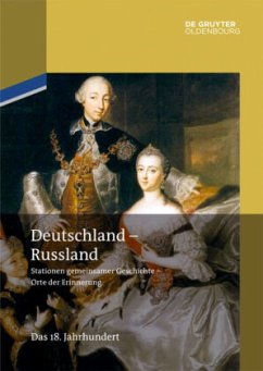 Das 18. Jahrhundert / Deutschland - Russland Band 1 1