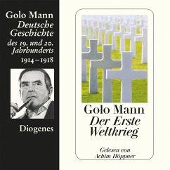 Der Erste Weltkrieg (MP3-Download) - Mann, Golo