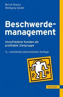 Beschwerdemanagement (eBook, PDF) - Seidel, Wolfgang; Stauss, Bernd