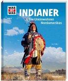 Indianer / Was ist was Bd.42