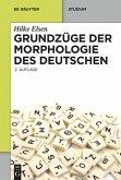 Grundzüge der Morphologie des Deutschen