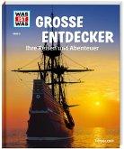 Große Entdecker / Was ist was Bd.5