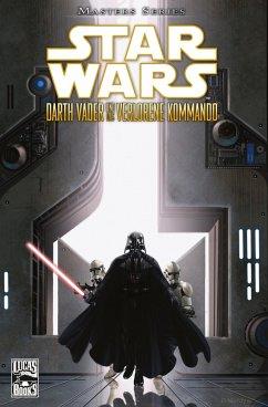 Darth Vader und das verlorene Kommando / Star Wars - Masters Bd.5 (eBook, PDF) - Blackman, Haden