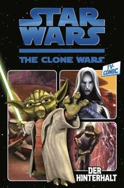 Star Wars: The Clone Wars (zur TV-Serie), Band 1 - Der Hinterhalt (eBook, PDF) - Rau, Zachary
