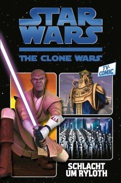 Star Wars: The Clone Wars (zur TV-Serie), Band 2 - Schlacht um Ryloth (eBook, PDF) - Rau, Zachary