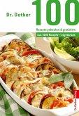 Dr. Oetker 100 Rezepte gebacken & gratiniert (eBook, ePUB)