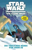 Die tödlichen Hände von Shon-Ju / Star Wars - The Clone Wars (Comic zur TV-Serie) Bd.7 (eBook, PDF)