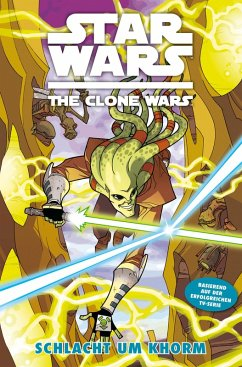 Schlacht um Khorm / Star Wars - The Clone Wars (Comic zur TV-Serie) Bd.6 (eBook, PDF) - Melching, Steven; Gilroy, Henry