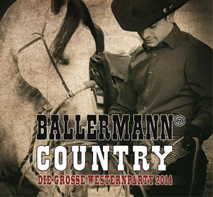 Ballermann Country-Die Große Western Party 2014 - Diverse