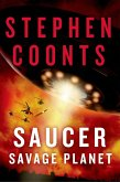 Saucer: Savage Planet (eBook, ePUB)