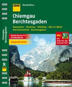 ADAC Wanderführer Chiemgau Berchtesgaden inklusive Gratis Tour App