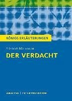 Der Verdacht von Friedrich Dürrenmatt. Königs Erläuterungen. (eBook, ePUB) - Matzkowski, Bernd; Dürrenmatt, Friedrich