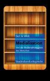 Medialisation (eBook, PDF)