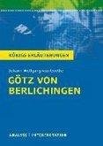 Götz von Berlichingen von Johann Wolfgang von Goethe. Königs Erläuterungen. (eBook, ePUB)