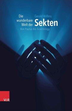 Die wunderbare Welt der Sekten (eBook, PDF) - Willms, Gerald