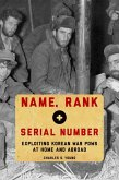 Name, Rank, and Serial Number (eBook, ePUB)