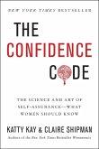 The Confidence Code (eBook, ePUB)