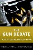 The Gun Debate: What Everyone Needs to KnowRG (eBook, PDF)