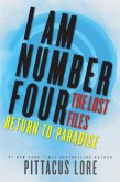 I Am Number Four: The Lost Files: Return to Paradise (eBook, ePUB)