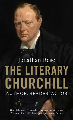 The Literary Churchill (eBook, ePUB) - Rose, Jonathan