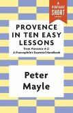 Provence in Ten Easy Lessons (eBook, ePUB)
