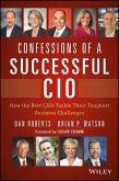 Confessions of a Successful CIO (eBook, ePUB)