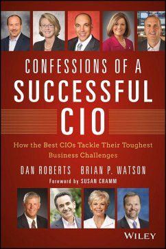 Confessions of a Successful CIO (eBook, ePUB) - Roberts, Dan; Watson, Brian