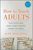 How to Teach Adults (eBook, PDF)
