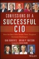 Confessions of a Successful CIO (eBook, PDF) - Roberts, Dan; Watson, Brian