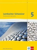 Lambacher Schweizer. 5. Schuljahr. Schülerbuch. Neubearbeitung. Baden-Württemberg
