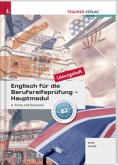 Englisch für die Berufsreifeprüfung - Hauptmodul Forms and Structures Lösungsheft