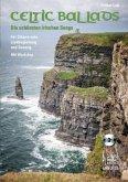 Celtic Ballads, Für Gitarre solo, Liedbegleitung und Gesang, m. Audio-CD
