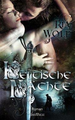 Keltische Nächte - Wolf, Ria