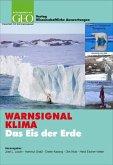WARNSIGNAL KLIMA: Das Eis der Erde