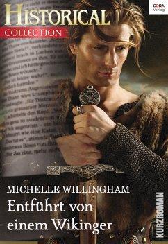 Entführt von einem Wikinger (eBook, ePUB) - Willingham, Michelle